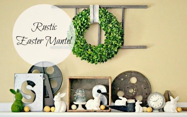 Rustic Easter Mantel www.homeroad.net