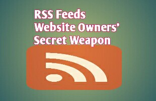rss feeds website owner secrate weapon
