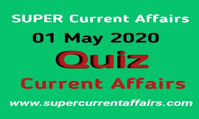 Current Affairs Quiz in Hindi - 1 May 2020