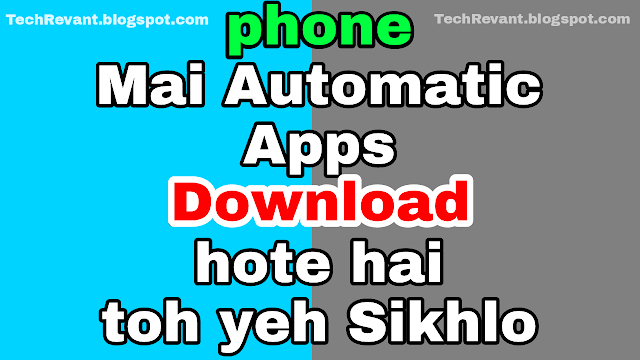 how to stop apps from automatically downloading on android in hindi