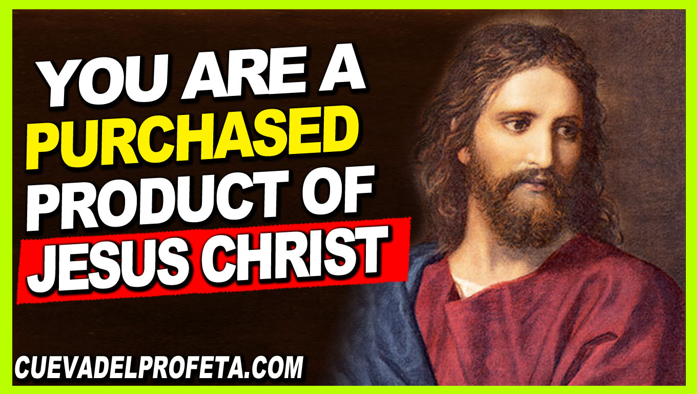 You are a purchased product of Jesus Christ - William Marrion Branham