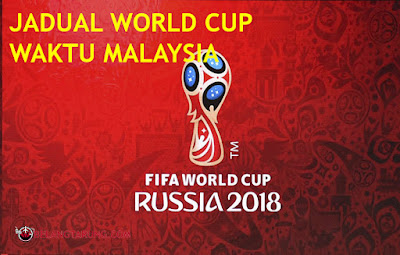 Jadual World Cup Waktu Malaysia
