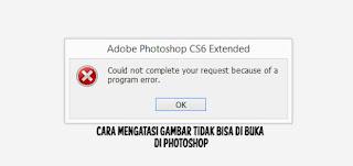Gambar/Foto tidak bisa di buka di photoshop