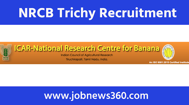 NRCB Trichy Recruitment 2020 for Junior Research Fellow/Project Fellow