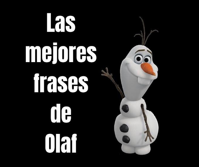 Las mejores Frases De Olaf, Frozen