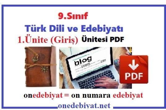 9.Sınıf Edebiyat 1. Ünite-Giriş Ünitesi Konu Anlatımı PDF