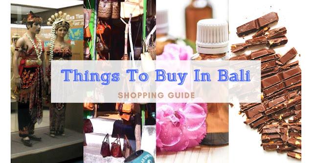 Things to Buy in Bali | Shopping Guide