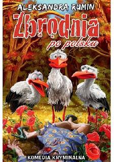"""""""Zbrodnia po polsku"""" Aleksandra Rumin"""