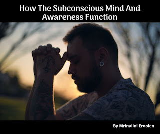 How The Subconscious Mind And Awareness Function