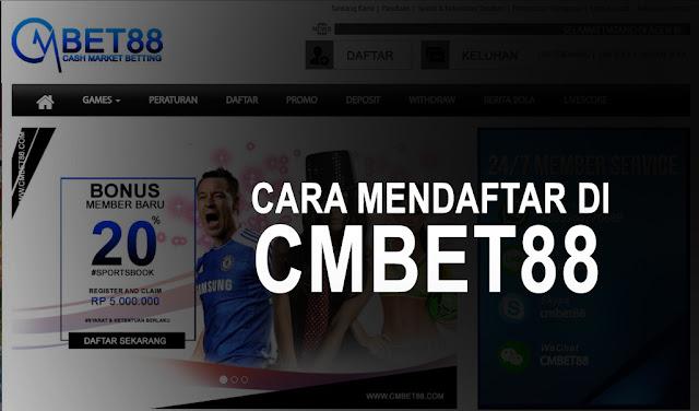 Cara Mendaftar Di CMBET88