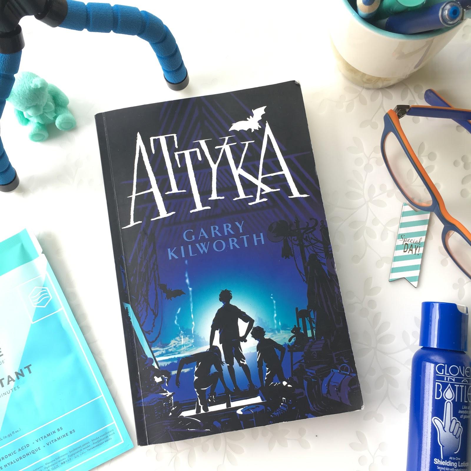 Garry Kilworth, Attyka, literatura dziecięca i moje na nią spojrzenie, po ponad 20 latach nieobecności na jakimkolwiek strychu.