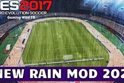 New Rain Mod 2021 For - PES 2017