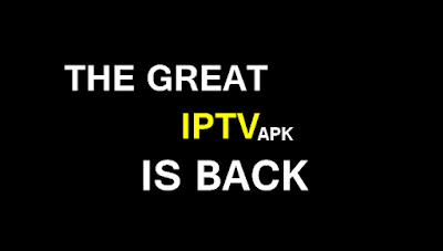 THE GREAT IS BACK - IPTV APK - A LOT OF CHANNELS