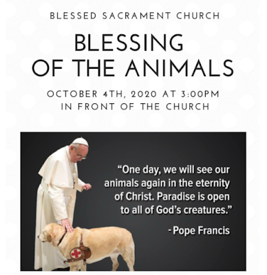 This image features a copy of a poster for the annual blessing of animals which takes place October 4th, a day that coincides with the Feast Day of Saint Francis. The poster includes Poipe Francis in his vestments and blessing a guide dog.