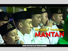 Download Mp3 Selamat Tinggal Mantan Syubbanul Muslimin | Hafidzul Ahkam