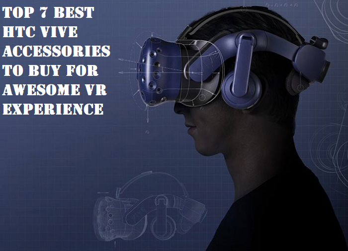 Best HTC Vive Accessories to Buy