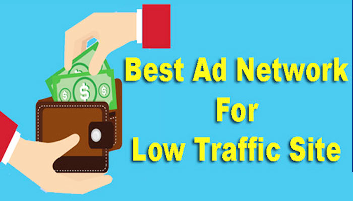 Low Traffic Site Ke Liye Best Ad Network