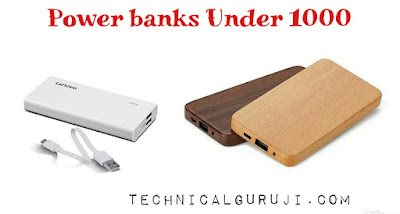 Top Power banks Under ₹ 1000 in india