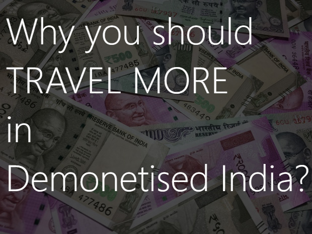 Attractive domestic Travel post Demonetisation