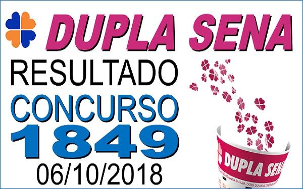 Resultado da Dupla Sena concurso 1849 de 06/10/2018 (Imagem: Informe Notícias)