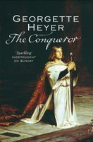 Book cover: The Conqueror by Georgette Heyer