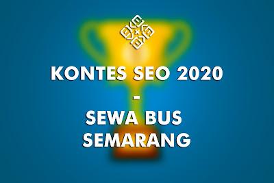 Kontes SEO Sewa Bus Semarang