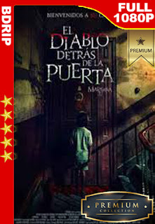 El Diablo detrás de la Puerta (2020) [1080p BDrip] [Castellano] [LaPipiotaHD]