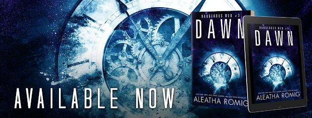 Release Blast:  Dawn (Dangerous Web #3) by Aleatha Romig