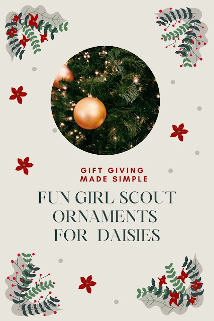 Fun Girl Scout Ornaments for Daisies