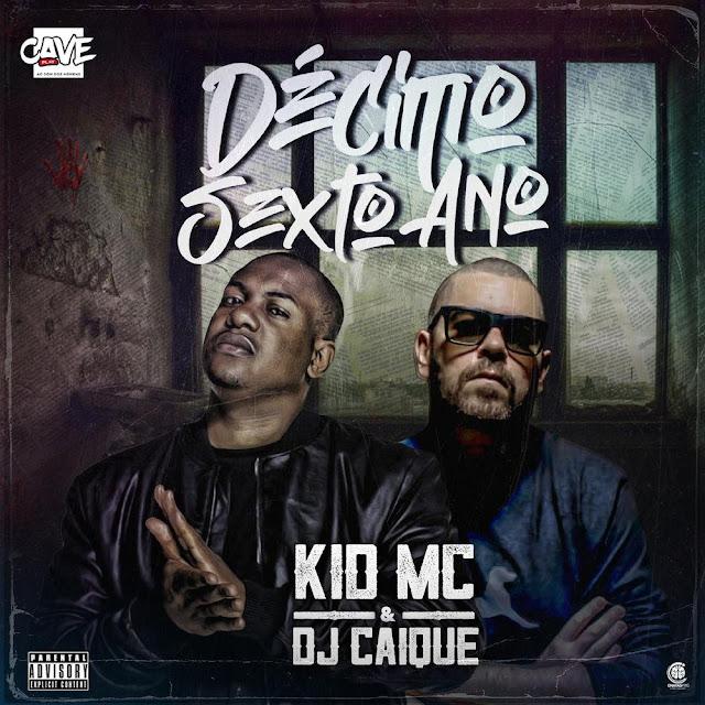 Kid MC & DJ Caique - Décimo Sexto Ano