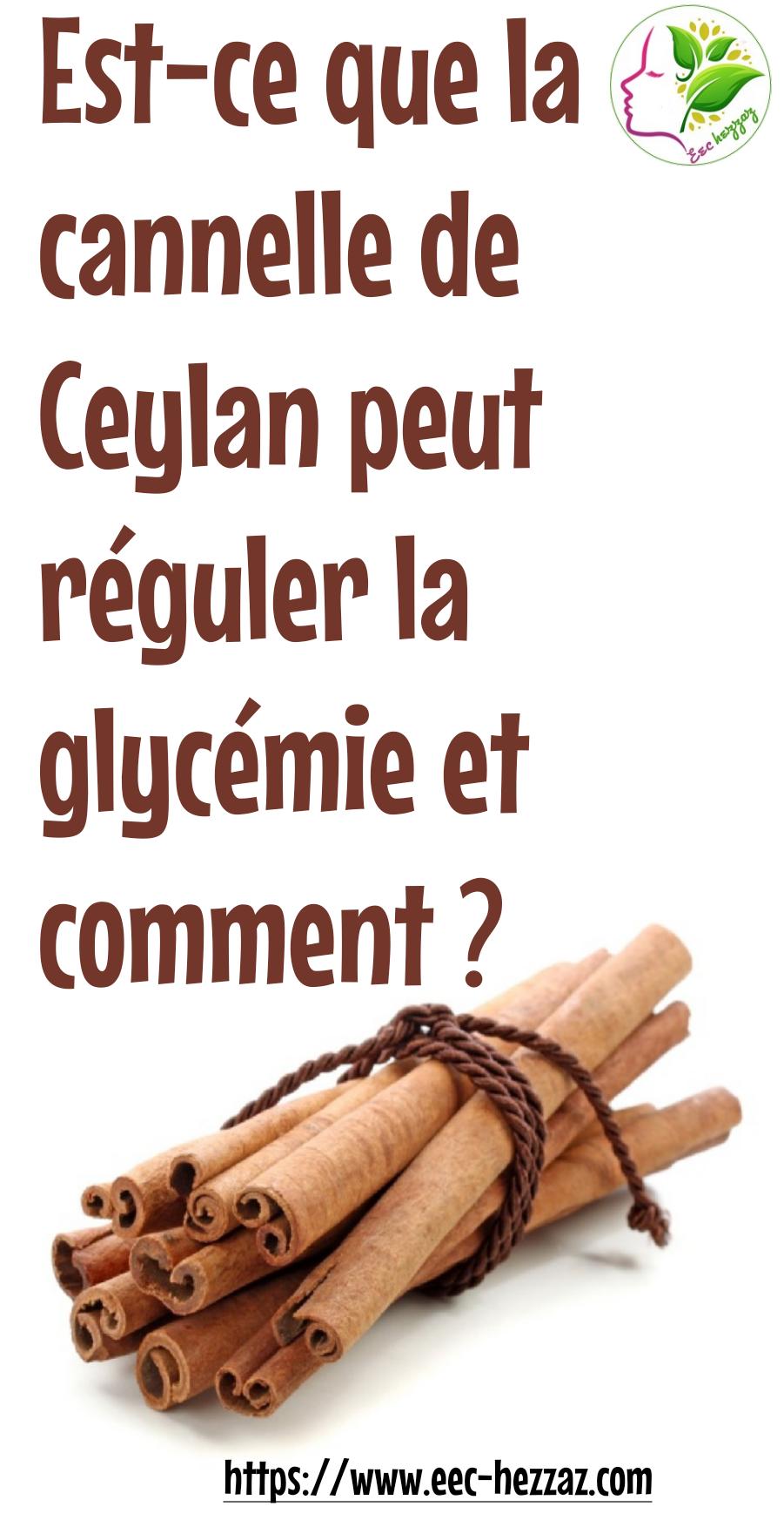 Est-ce que la cannelle de Ceylan peut réguler la glycémie et comment ?