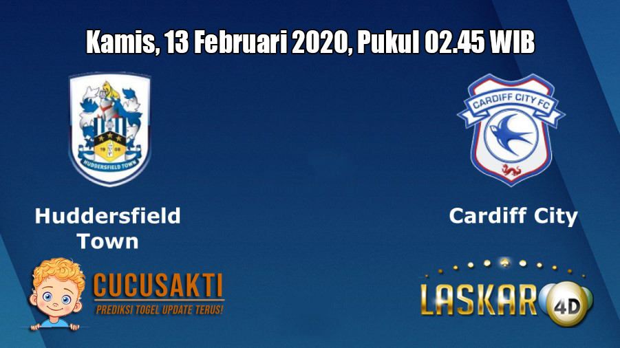 Prediksi Huddersfield Town VS Cardiff City 13 Februari 2020