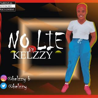 [MUSIC] Kelzzy - No Lie