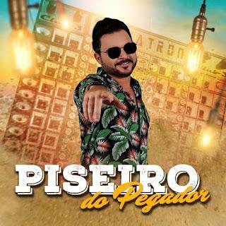 Douglas Pegador - Piseiro - Outubro - 2020
