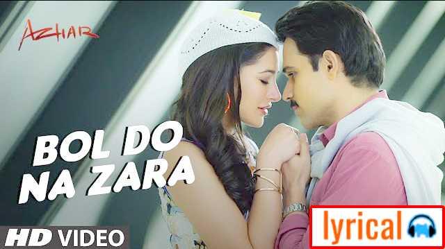 Bol Do Na Zara Lyrics Song  – Armaan Malik