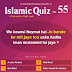 Islamic Quiz 55