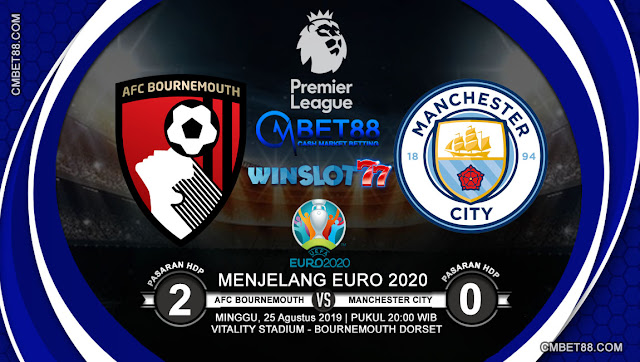 Prediksi Bola AFC Bournemouth VS Manchester City