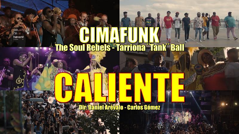 CIMAFUNK & The Soul Rebels & Tarriona ¨Tank¨ Ball - ¨Caliente¨ - Videoclip - Dirección: Daniel Arévalo - Carlos Gómez. Portal Del Vídeo Clip Cubano