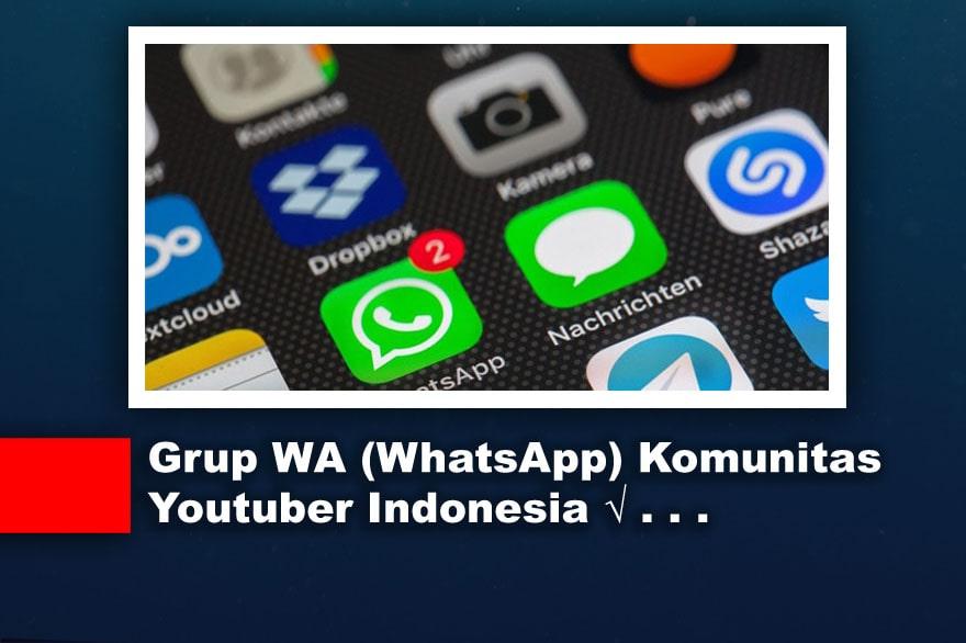 Link Grup WhatsApp Komunitas Youtuber Indonesia