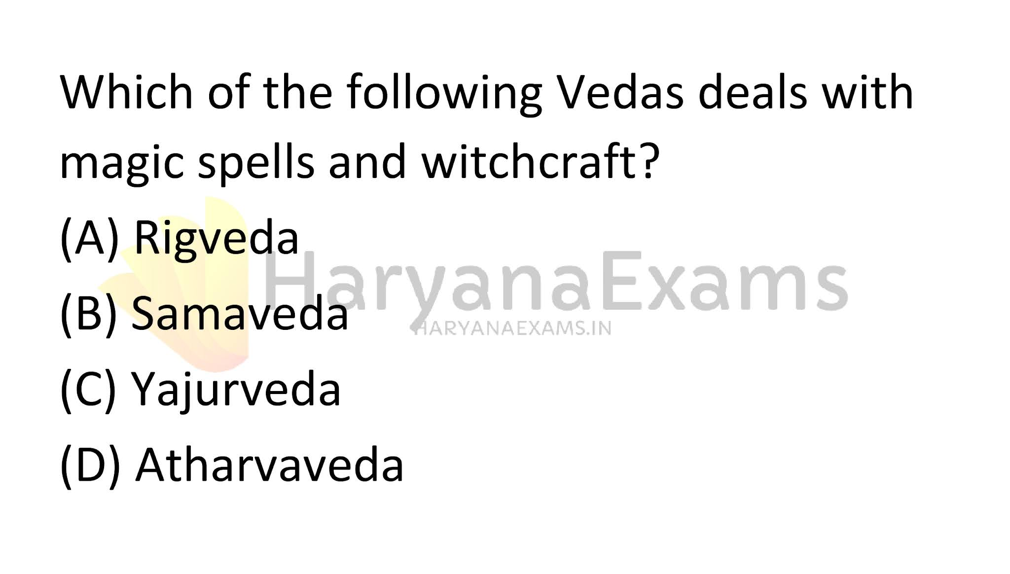 Which of the following Vedas deals with magic spells and witchcraft?