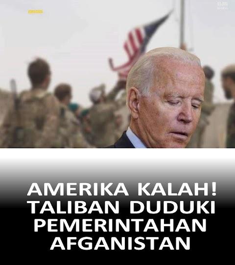 AMERIKA KALAH! TALIBAN DUDUKI PEMERINTAHAN AFGANISTAN