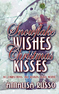 Snowflake Wishes, Christmas Kisses - a sweet holiday romance book Annalisa Russo