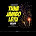 AUDIO :  Belle 9 – Tuna Jambo Letu    DOWNLOAD Mp3 SONG