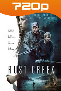 Rust Creek (2018) HD 720p Latino