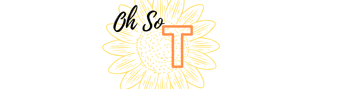 Oh So T - By Tori Harrison - All Things Life Blogger