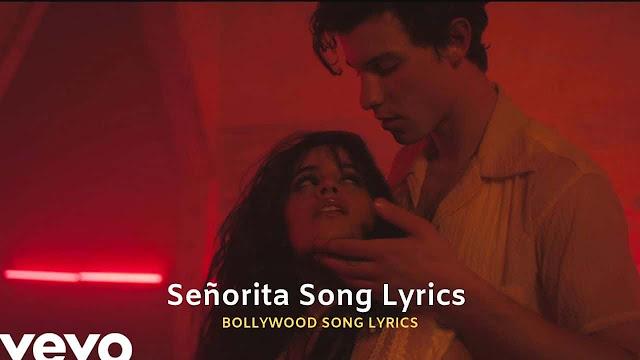 Señorita Lyrics - Shawn Mendes, Camila Cabello