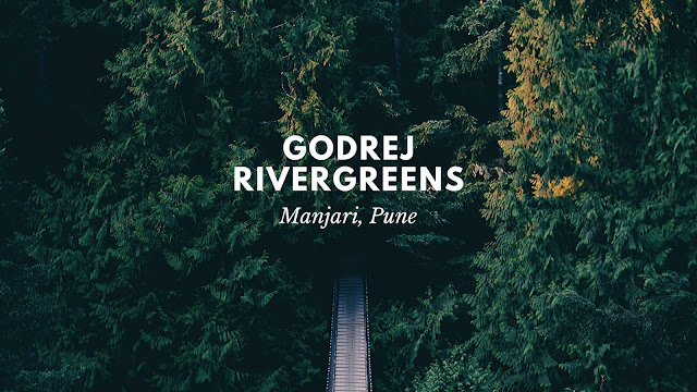 Godrej Rivergreens Boulevard