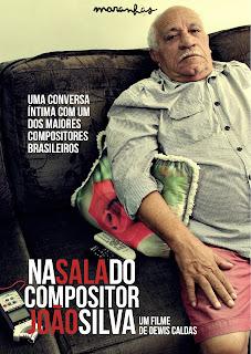 DOCUMENTÁRIO NA SALA DO COMPOSITOR JOÃO SILVA SERÁ EXIBIDO NA CELEBRAÇÃO DOS 82 ANOS DO NASCIMENTO DO MESTRE