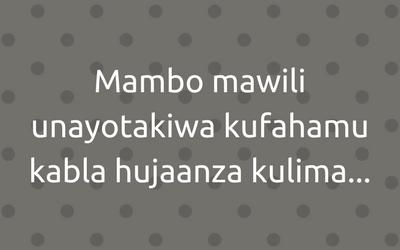 Mambo-unayotakiwa-kuyafahamu-katika-kilimo-biashara