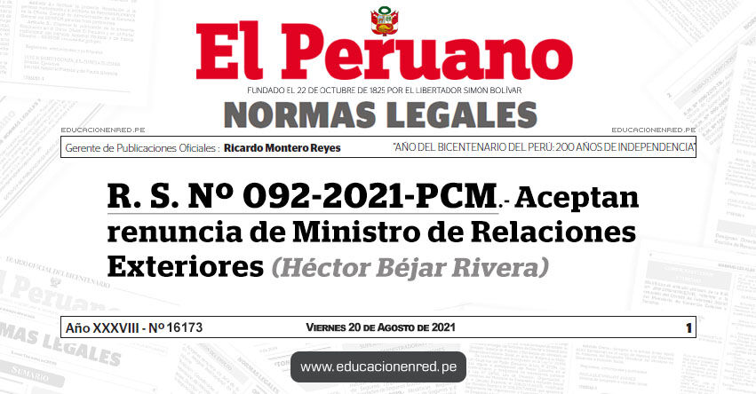 R. S. Nº 092-2021-PCM.- Aceptan renuncia de Ministro de Relaciones Exteriores (Héctor Béjar Rivera)